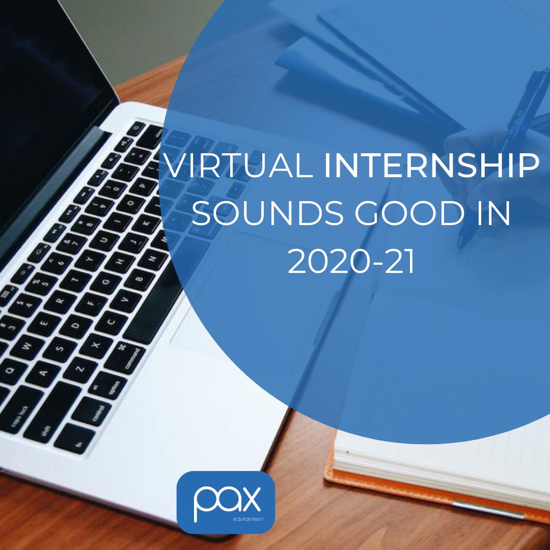 Virtual Internship Sounds Good in 2020-21